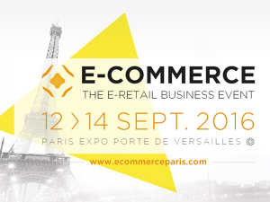 E-Commerce Paris 12-14 septembre 2016